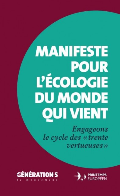 Le Manifeste de l'écologie de Génération.s : une écologie de rupture